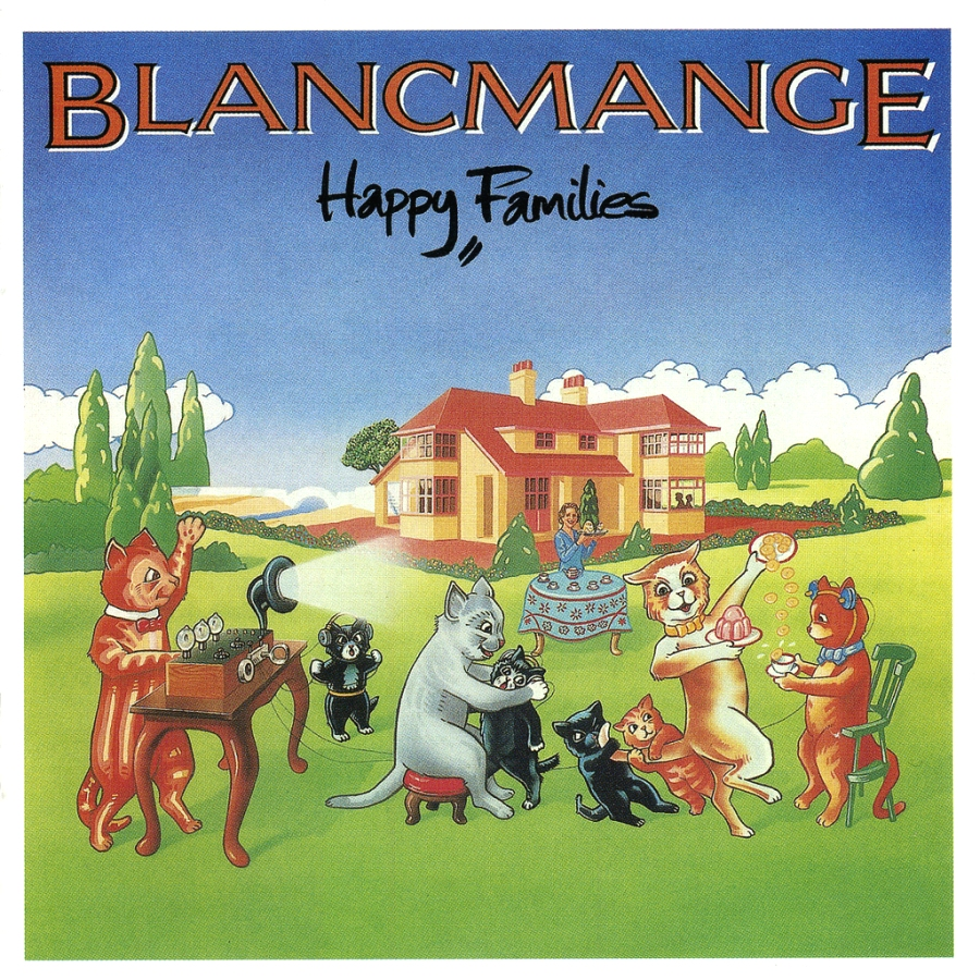 Blancmange, Happy Families