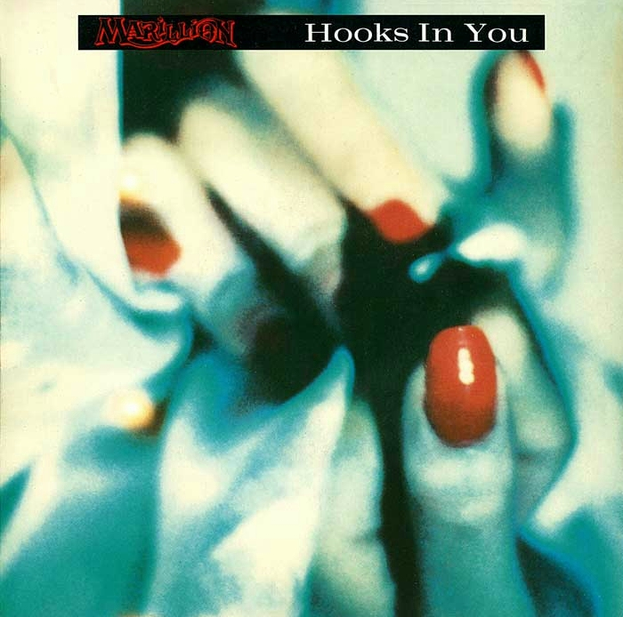 Marillion, Hooks In You