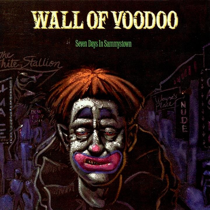 Wall Of Voodoo, Seven Days In Sammystown