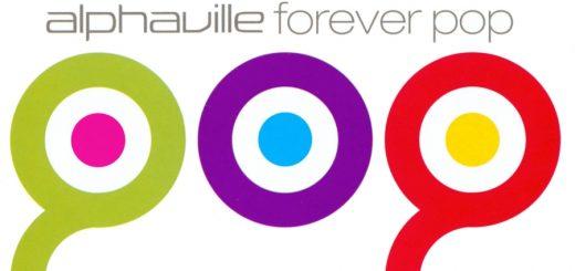 Alphaville, Forever Pop