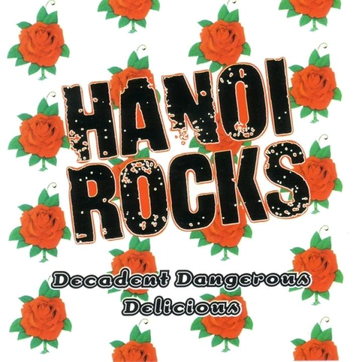 Hanoi Rocks, Decadent Dangerous Delicious