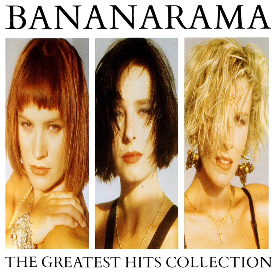 Bananarama, The Greatest Hits Collection