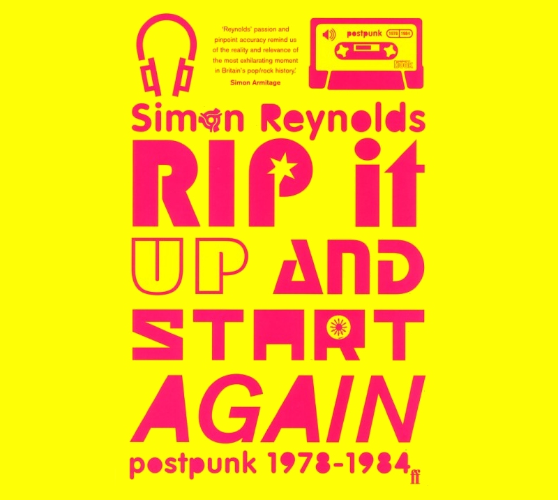 Simon Reynolds, Rip It Up And Start Again