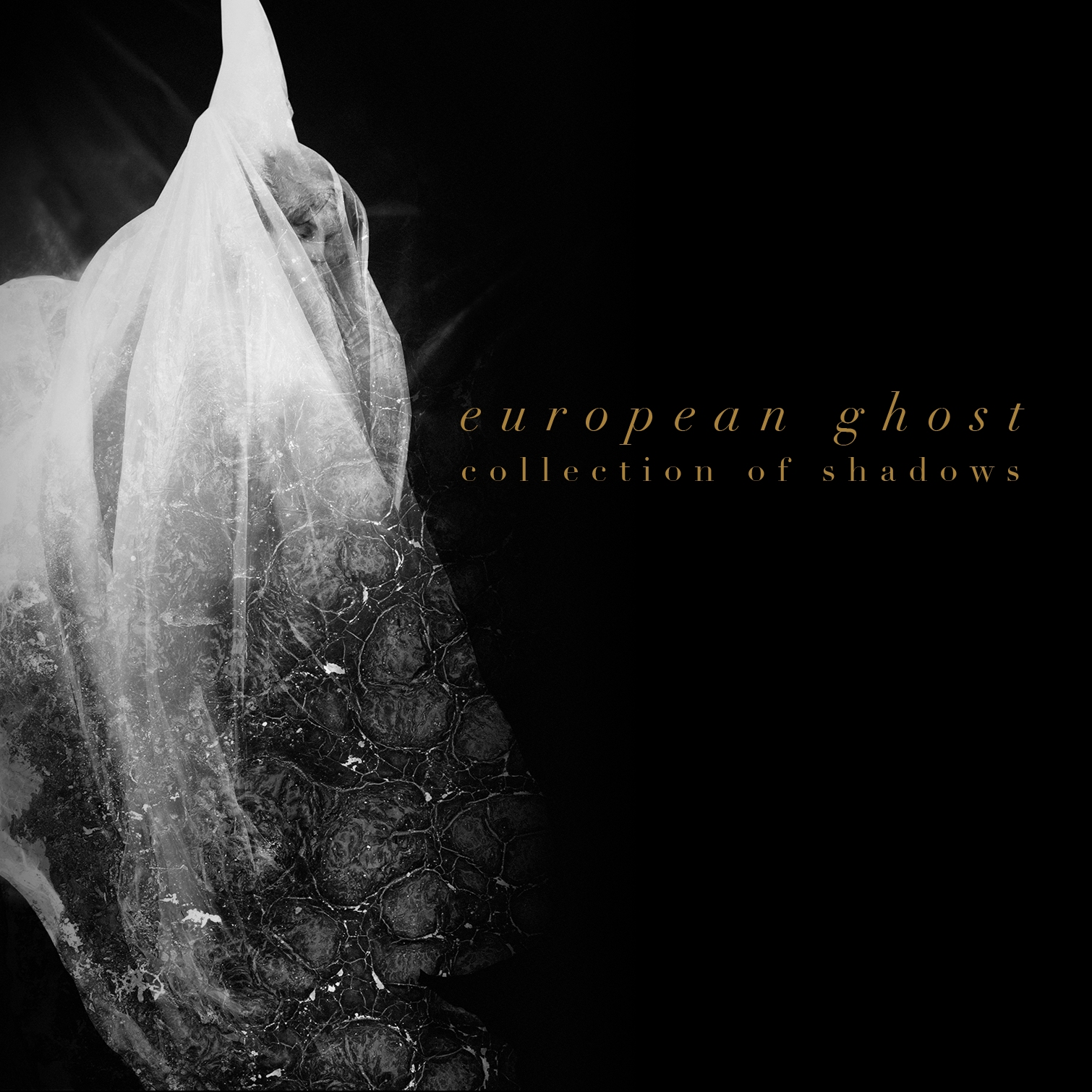 European Ghost, Collection Of Shadows
