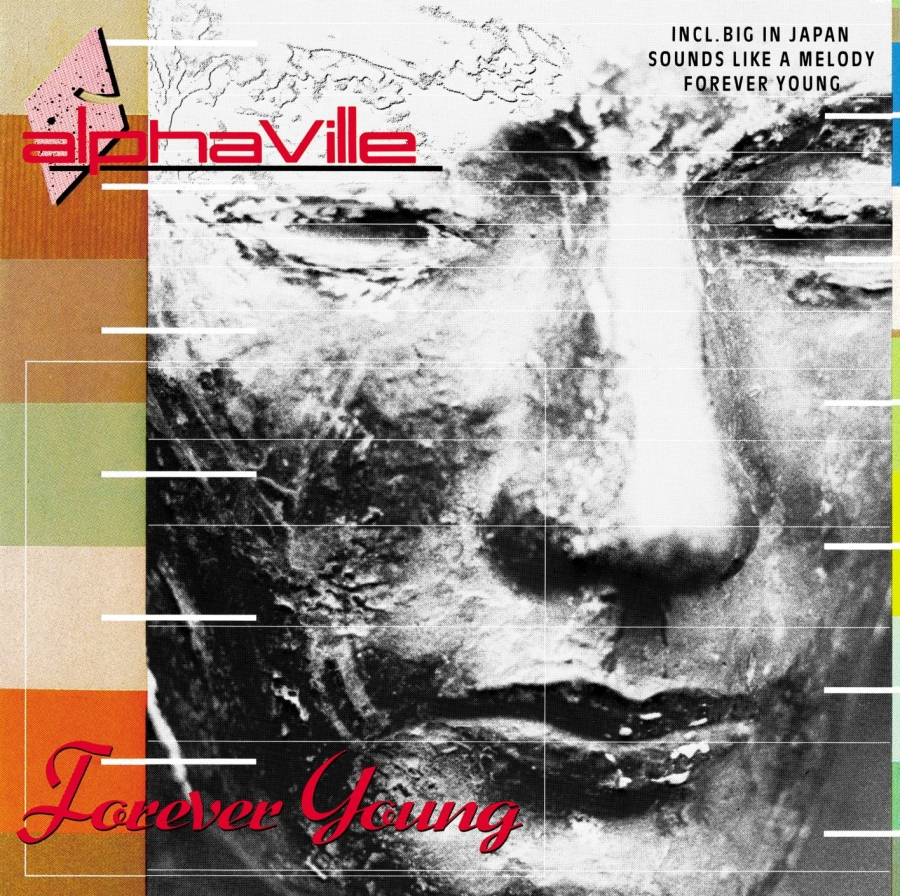Alphaville, Forever young