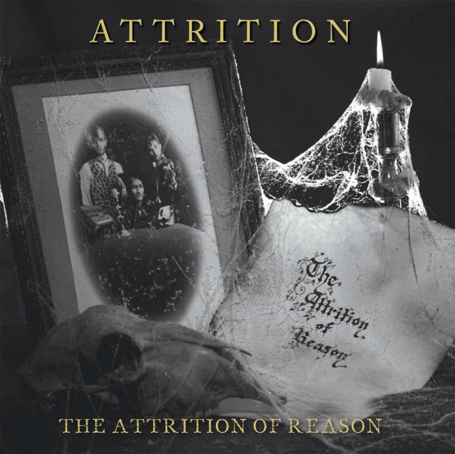 Attrition, The Attrition Of Reason