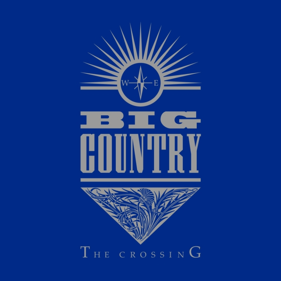 Big Country, The Crossing
