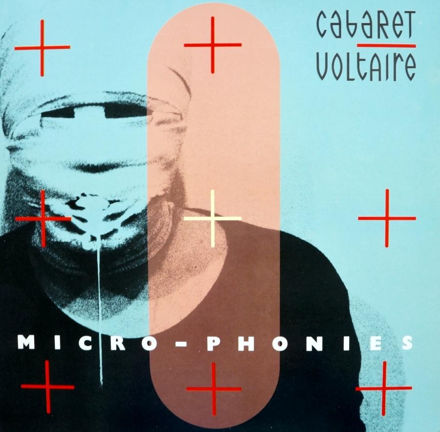 Cabaret Voltaire, Micro–Phonies