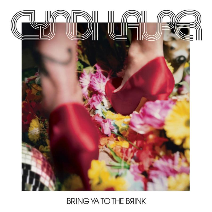 Cyndi Lauper, Bring Ya To The Brink