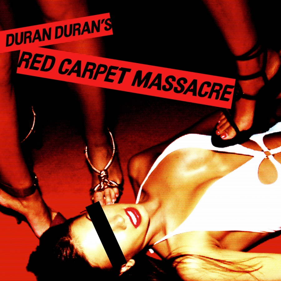 Duran Duran, Red Carpet Massacre