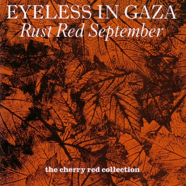 Eyeless In Gaza, Rust Red September