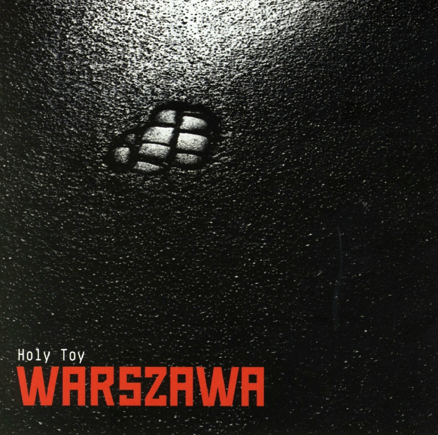 Holy Toy, Warszawa
