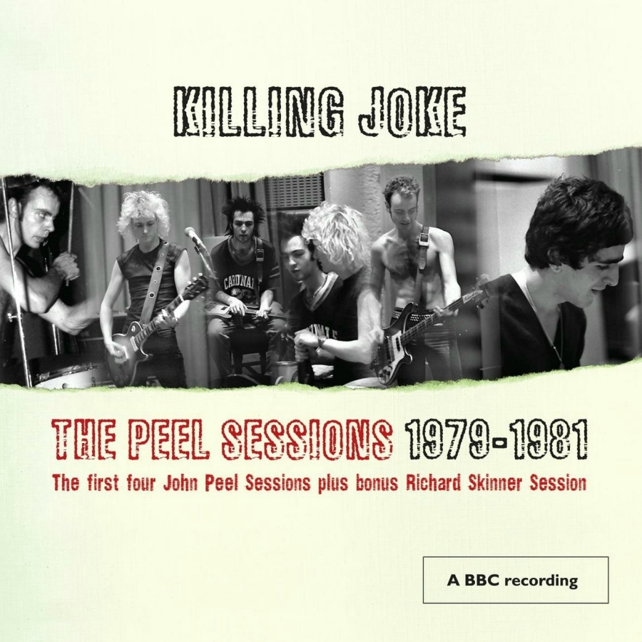 Killing Joke, The Peel Sessions 1979-1981