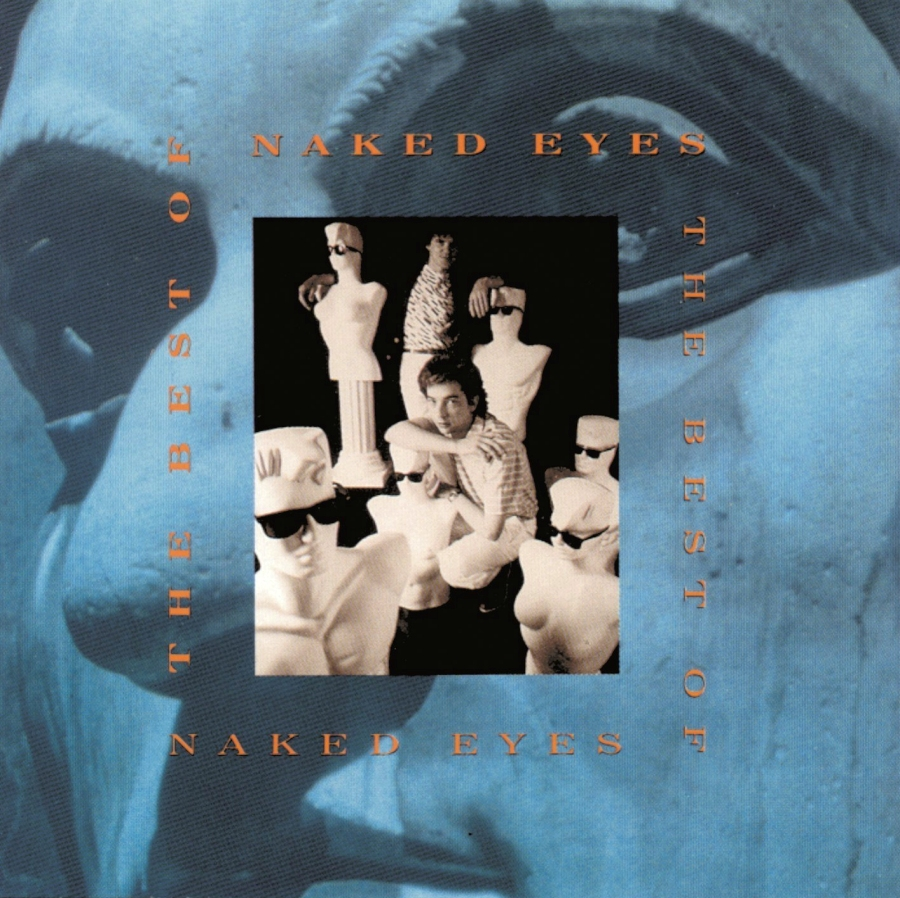 Naked Eyes, The Best Of