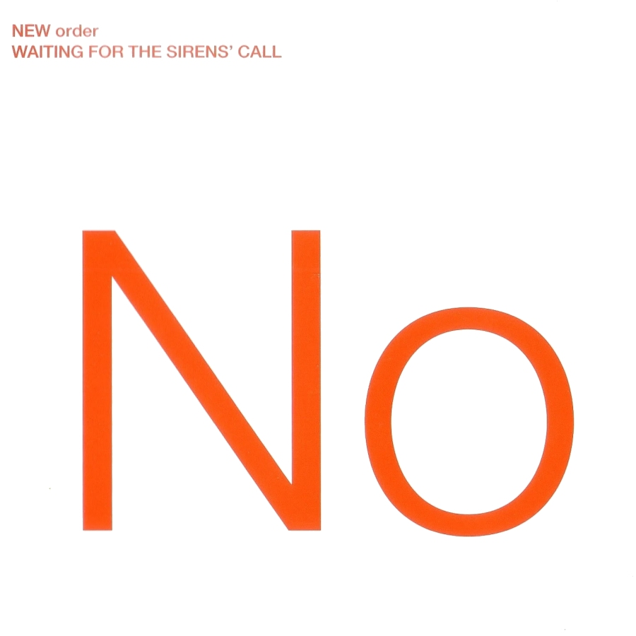 New Order, Waiting For The Sirens' Call