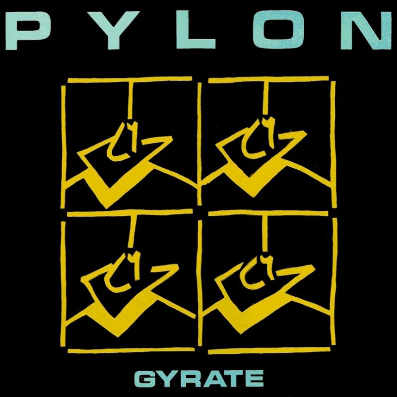 Pylon, Gyrate Plus