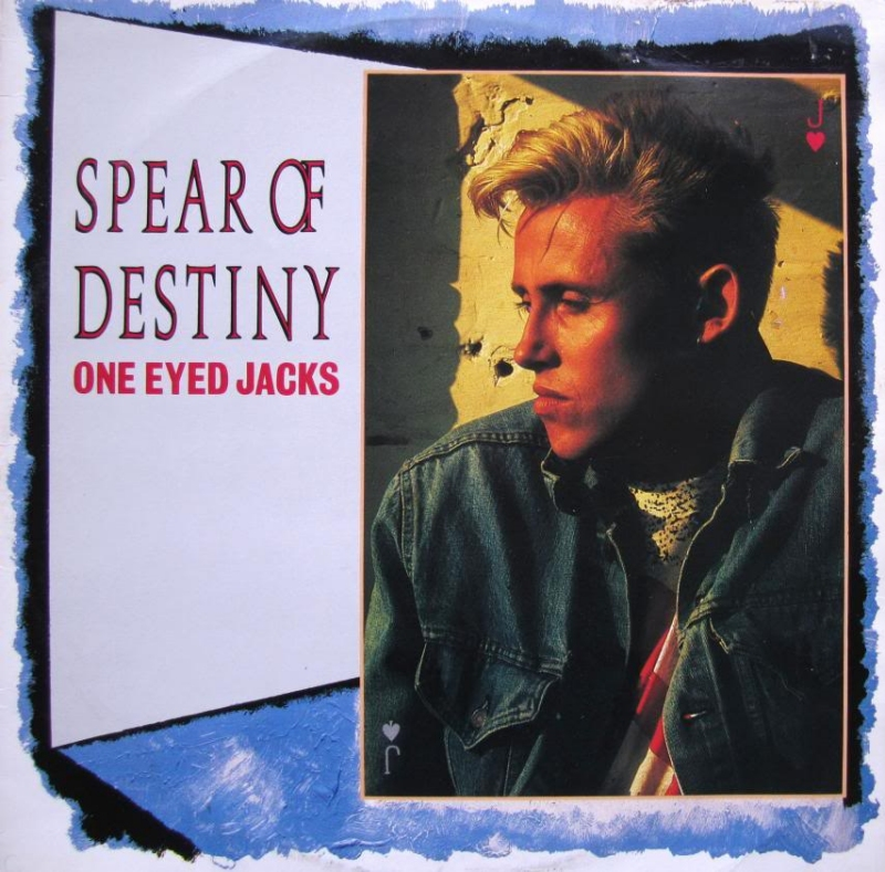 Spear Of Destiny, One Eyed Jacks