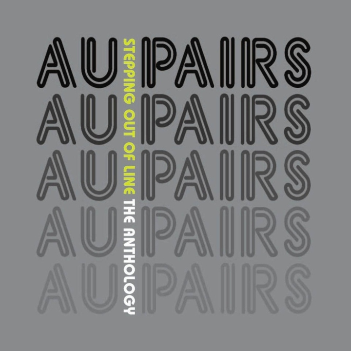 Au Pairs, Stepping Out Of Line