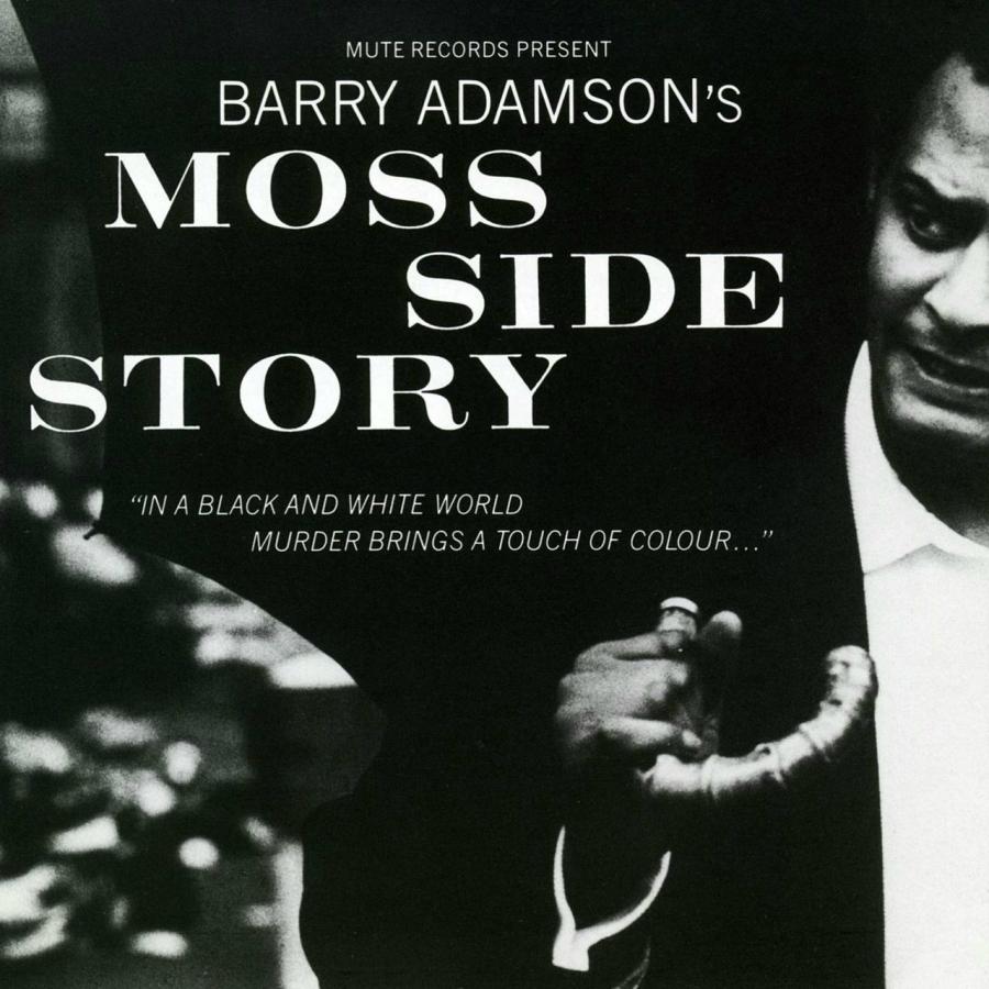 Barry Adamson, Moss Side Story