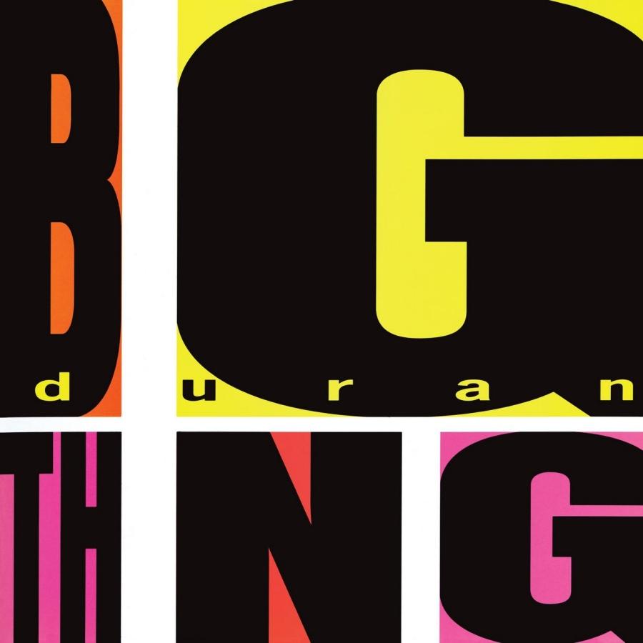 Duran Duran, Big Thing
