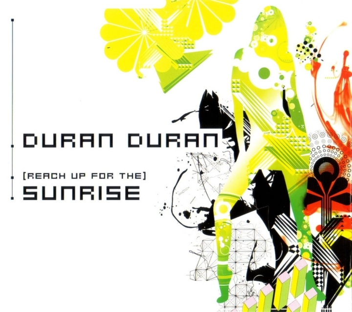 Duran Duran, (Reach Up For The) Sunrise