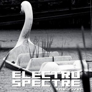 Electro Spectre, The River