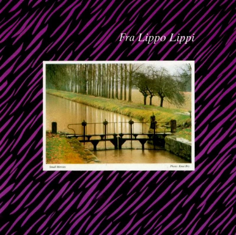 Fra Lippo Lippi, Small Mercies