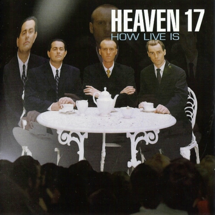 Heaven 17, How Live Is