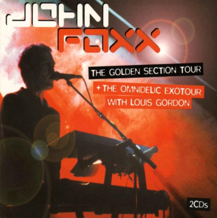John Foxx, The Golden Section Tour + The Omnidelic Exotour
