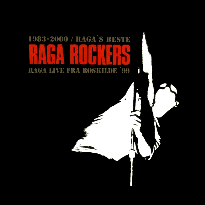 Raga Rockers, 1983-2000 / Ragas Beste