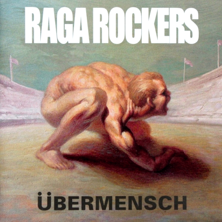 Raga Rockers, Übermensch