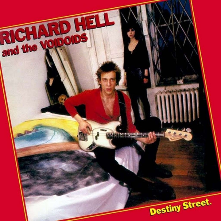 Richard Hell And The Voidoids, Destiny Street
