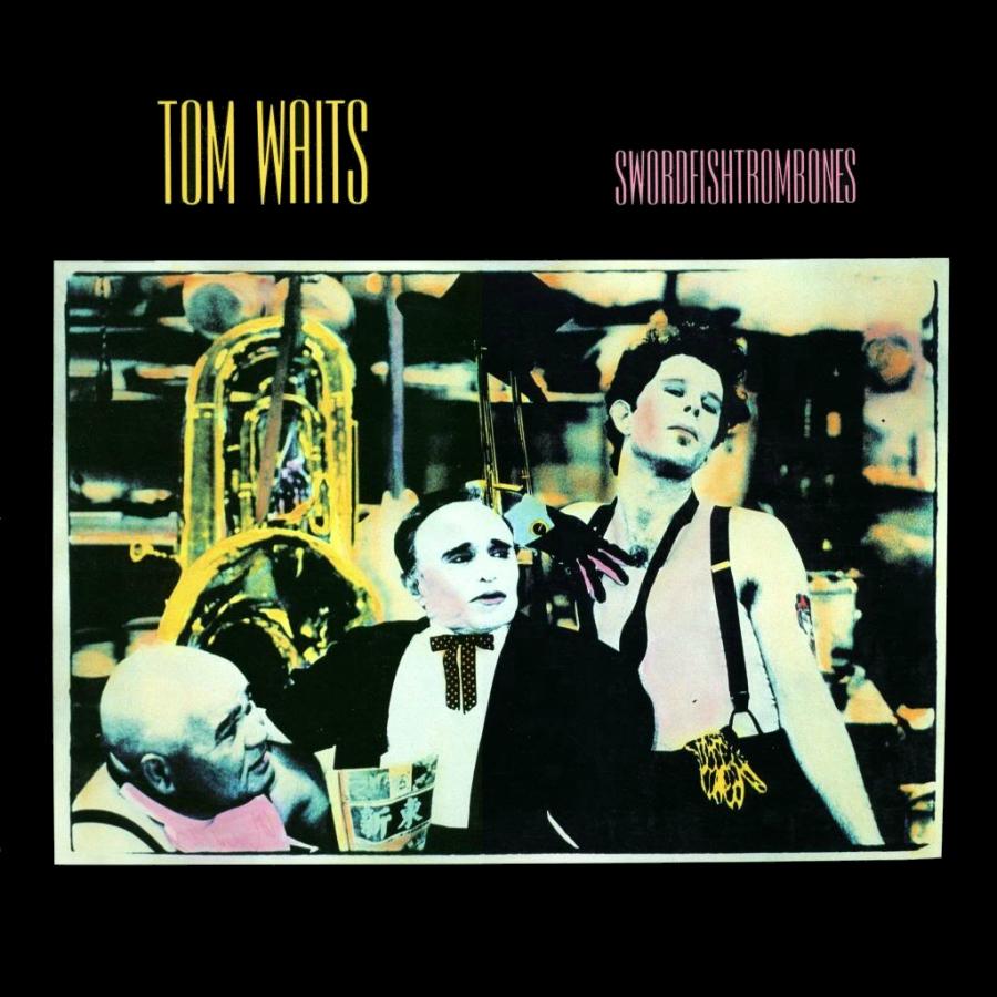 Tom Waits, Swordfishtrombones