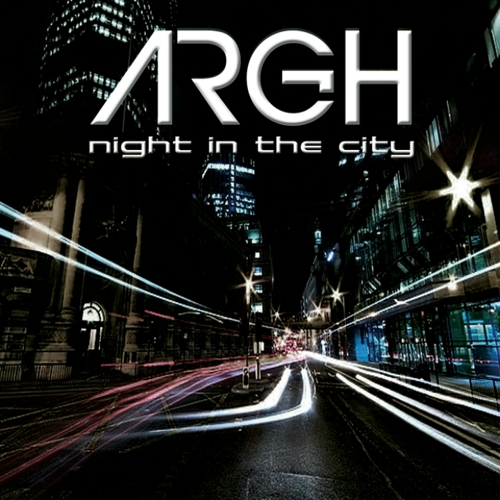 ARGH, Night In The City