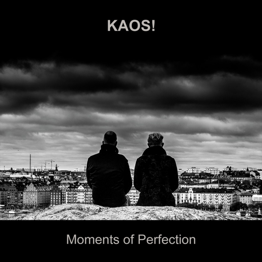 KAOS!, Moments of Perfection