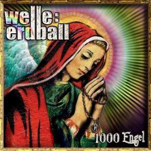 """Welle: Erdball, """"1000 Engel"""""""