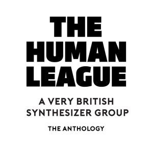 The Human League, The Anthology
