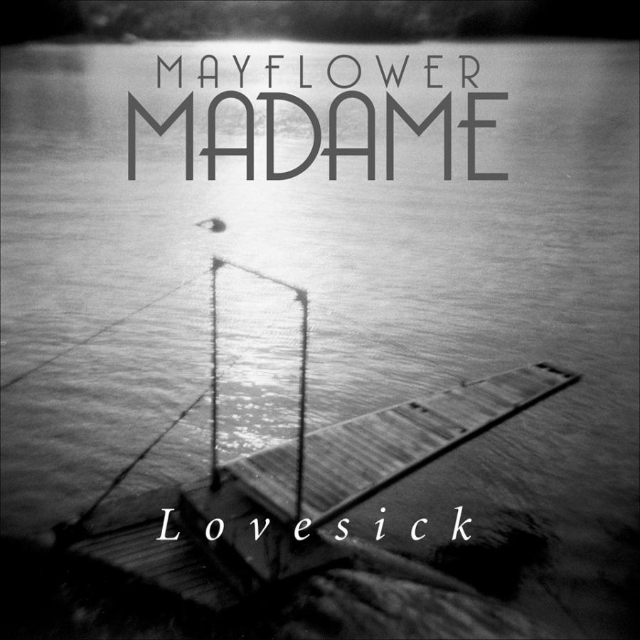 Mayflower Madame, Lovesick