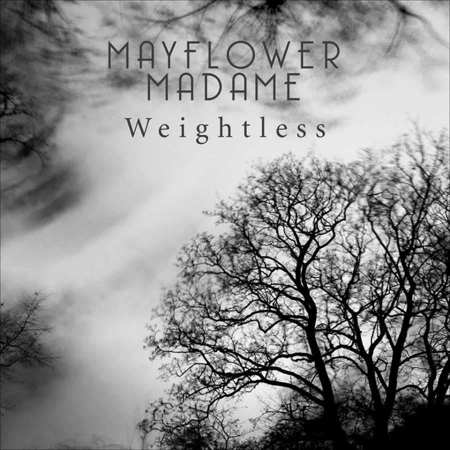 Mayflower Madame, Weightless