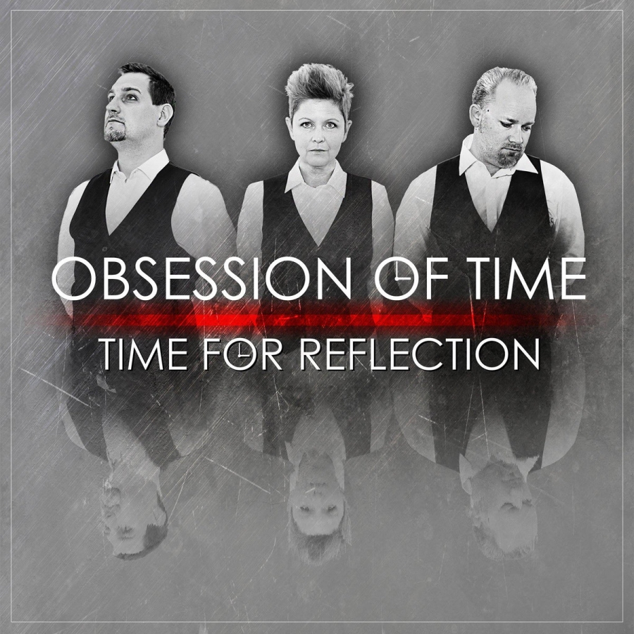 Obsession Of Time, Time For Reflection