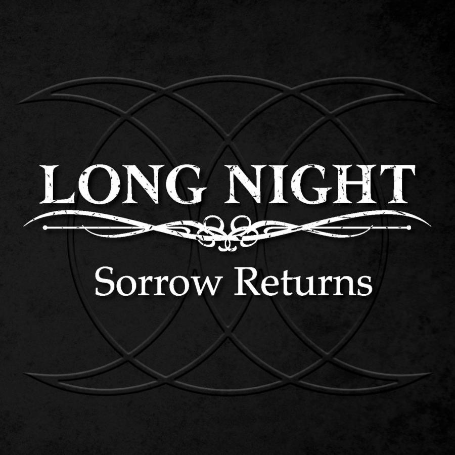 Long Night, Sorrow Returns