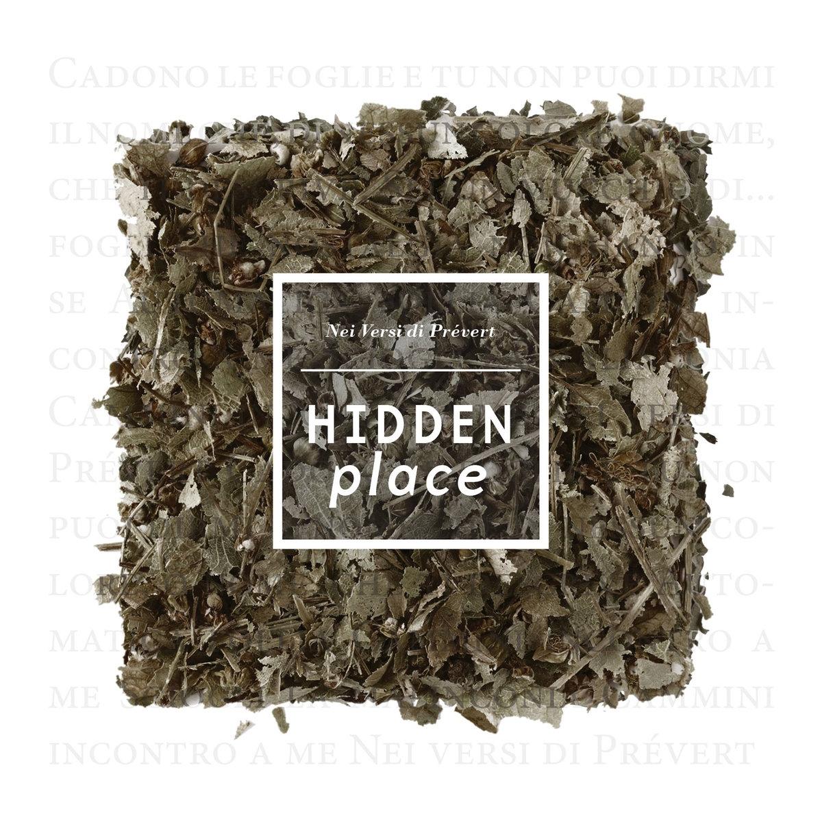 Hidden Place, Nei Versi di Prévert
