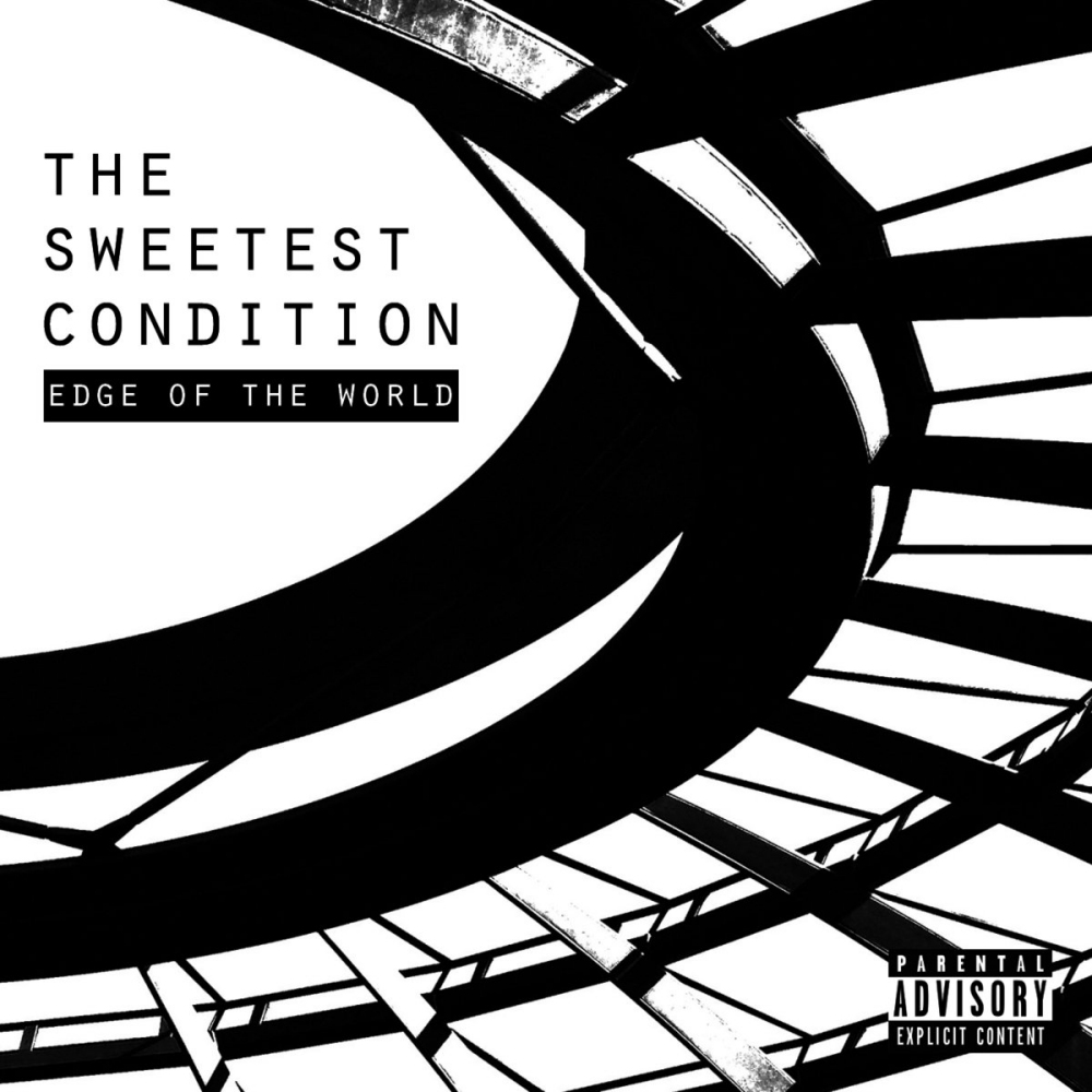 The Sweetest Condition, Edge Of The World