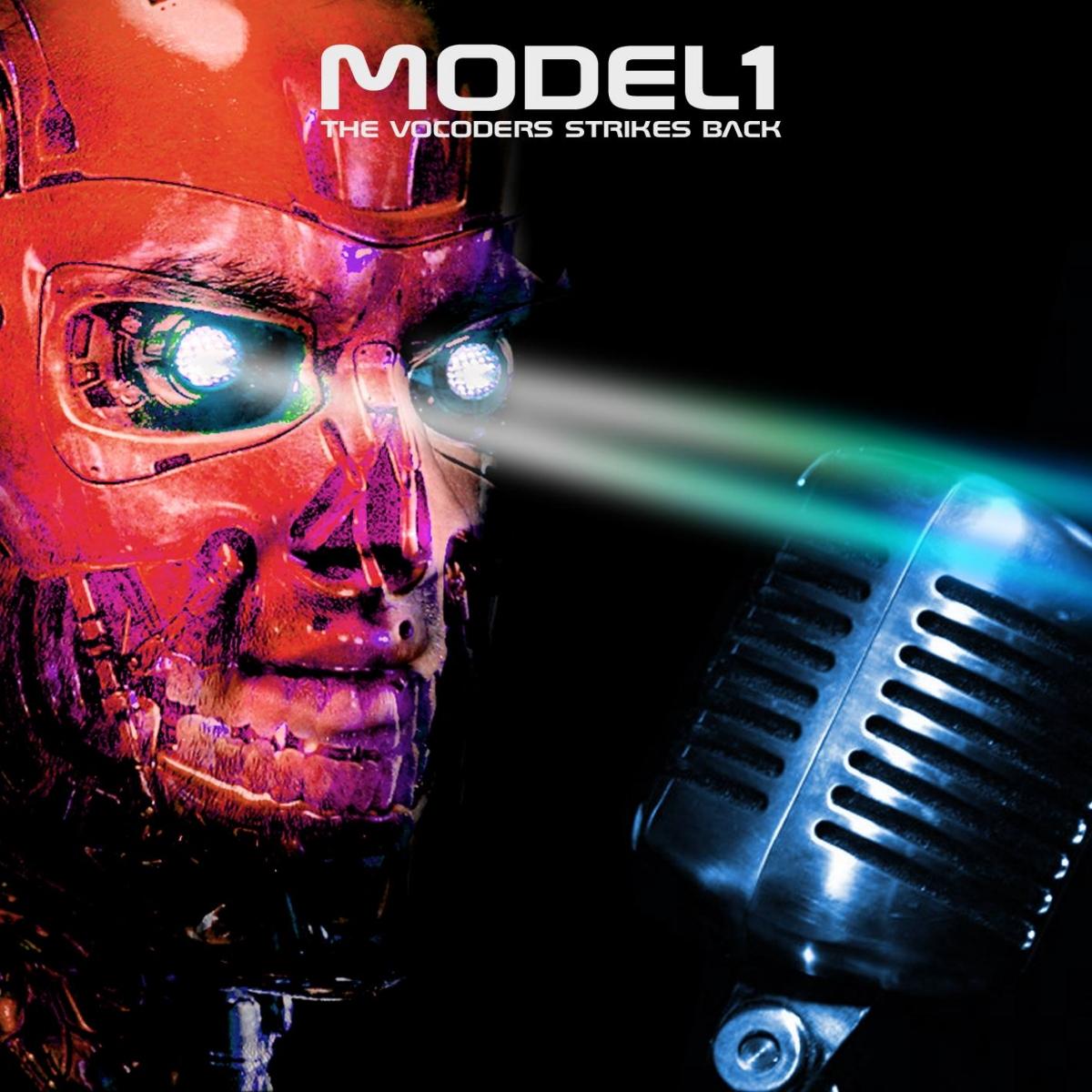 Model1, The Vocoders Strikes Back