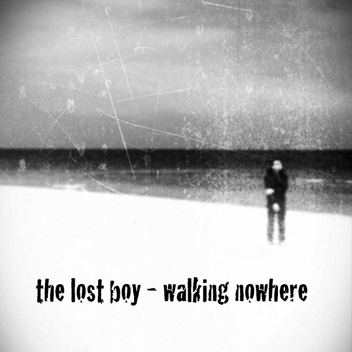 The Lost Boy, Walking Nowhere