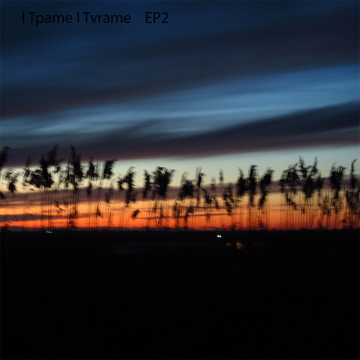 I Tpame I Tvrame, There's No Place To Call Home