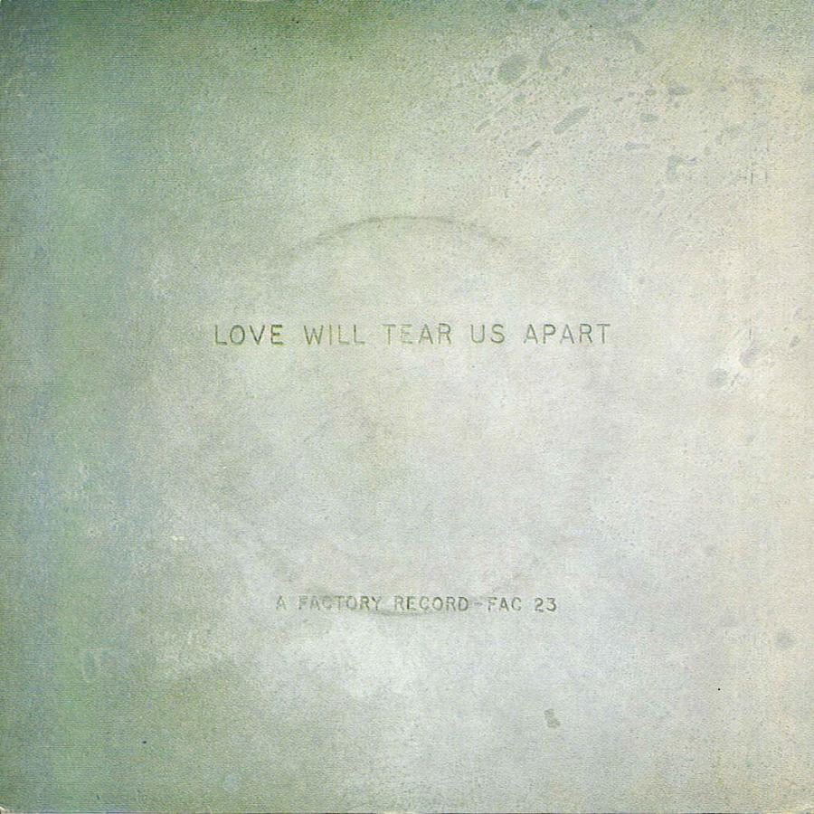 Joy Division, Love Will Tear Us Apart