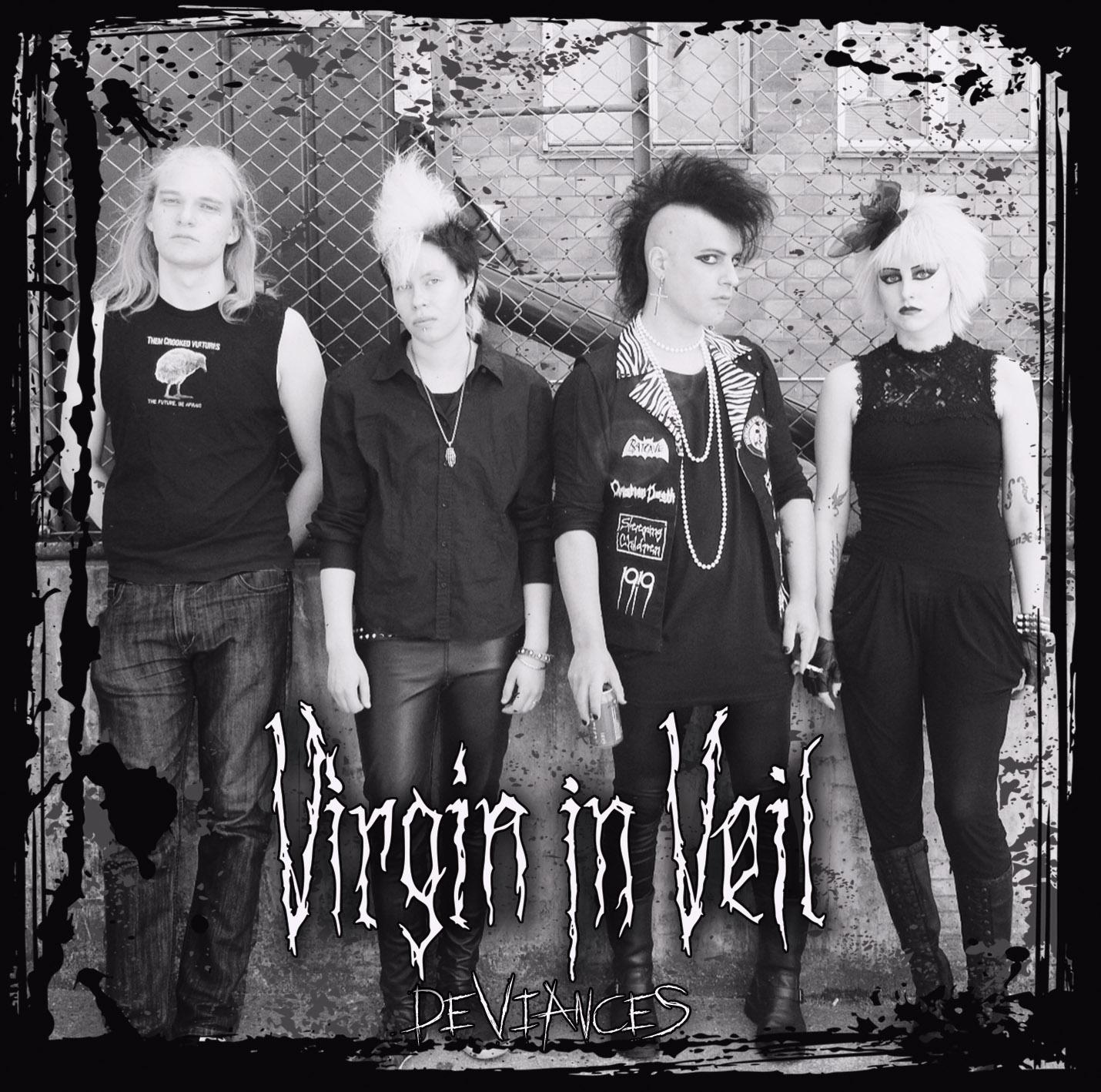 Virgin In Veil, Deviances