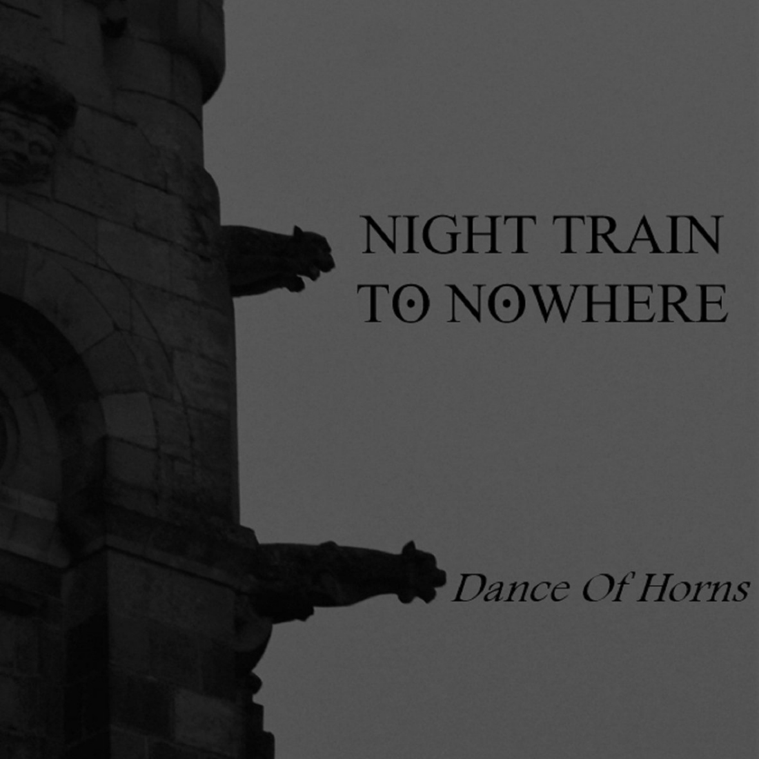 Night Train To Nowhere, Dance Of Horns