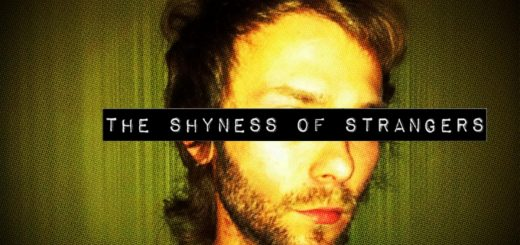 The Shyness Of Strangers